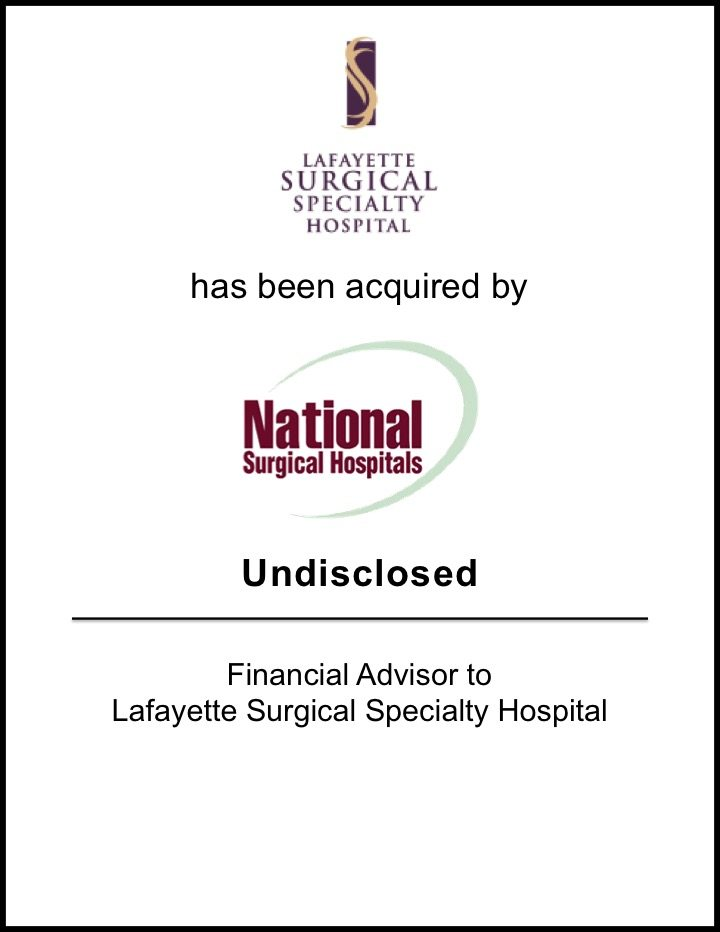 National Surgical Hospitals Acquires Lafayette Surgical Specialty Hospital*