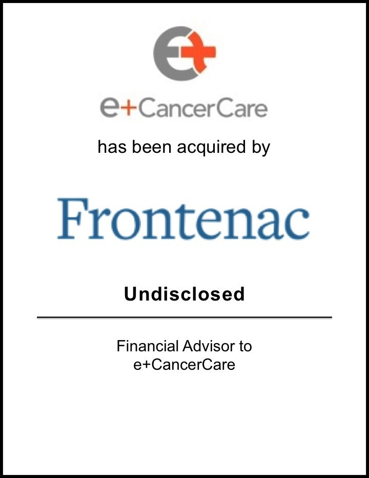 Frontenac Acquires e+CancerCare*